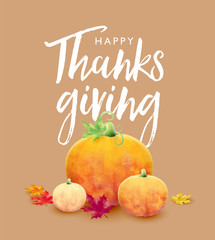 Happy Thanksgiving holiday poster with hand drown lettering. Autumn tree leaves and pumpkin on light background. Autumnal design for fall season greeting card, vector illustration