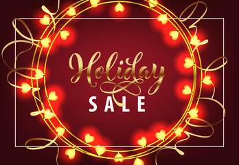 Holiday Sale with garlands coupon design. Lettering with festive garlands in form of heart on dark background. Can be used for sales, discounts, advertisement