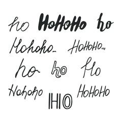 Hohoho-phrase. Set of hand drawn hohoho calligraphy lettering for design. Vector illustration.