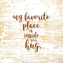 Inside you hug lettering on wooden background