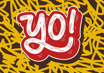 Yo Hip Hop Tag Graffiti Style Label Lettering. Vector Image.