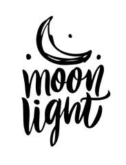 Moon Light vector illustration. Hand drawn lettering.