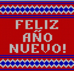 Knitted Lettering. Happy New Year. Text in Spanish. Imitation knitting fabric. Multicolor knitting - letters and ornament.