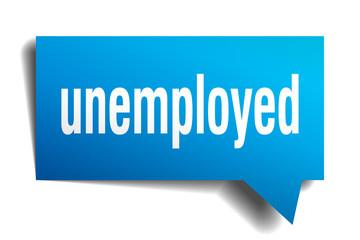 unemployed blue 3d speech bubble