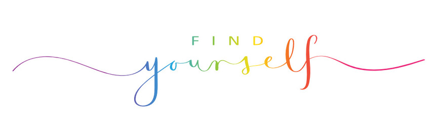 FIND YOURSELF brush calligraphy banner