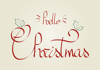Hello Christmas lettering, elements for invitations, posters, greeting cards