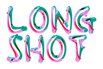 Long Shot - colorful text written on white background