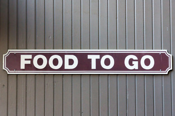 Food To Go Sign
