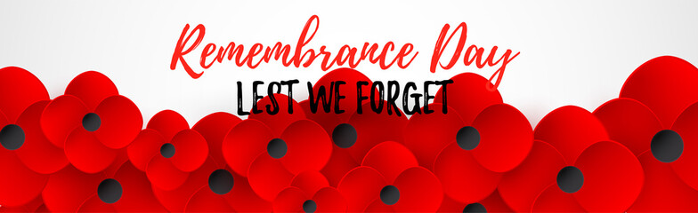 Remembrance Day web header. Lest We forget caslligraphy. Poppy flowerf peace. Memorial banner, card.