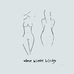 Warm winter wishes card. Female body shape. Sexy girls