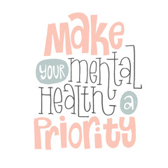 Foto op Aluminium Positive Typography Mental Health Quotes