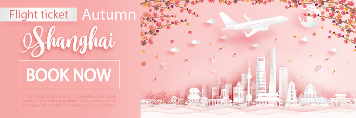 Fototapete - Flight and ticket advertising template with travel to Shanghai,China  in autumn season with falling maple leaves and  famous landmarks in paper cut style vector illustration