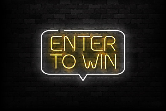 Vector realistic isolated neon sign of Enter to Win logo for decoration and covering on the wall background. Concept of bonus and prize.