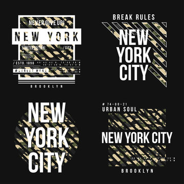 Set of t-shirt design in military army style with camouflage texture. New York City typography with slogan