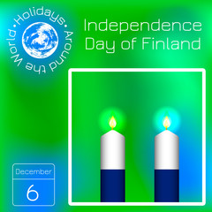 Independence Day of Finland. Flag of Finland. 2 white and blue candles. Calendar. Holidays Around the World. Event of each day. Green blur background - name, date illustration