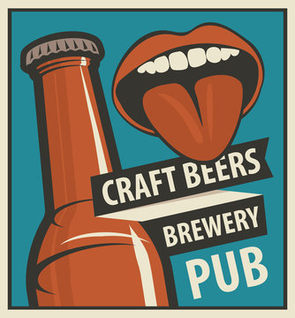 Vector banner with words Craft beers, Brewery, Pub. Flat illustration in retro style with bottle of beer and women mouth with her tongue hanging out
