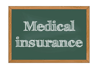 Medical insurance chalkboard notice Vector illustration for design
