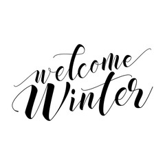 Welcome Winter - lettering text. Hand drawn vector illustration. Good for social media, scrap booking, posters, greeting cards, banners, textiles, gifts, shirts, mugs or other gifts.