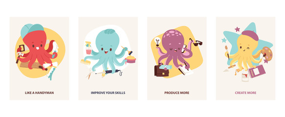 Cartoon multitasking octopuses motivating cards vector illustration. Builder, like a handyman. Hairdresser, improve your skills. Office worker, produce more. Artist, create more.