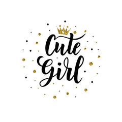 Сute Girl hand lettering for clothes. Kids badge tag icon. Great for card, invitation, poster, banner template. Celebration typography. Vector.