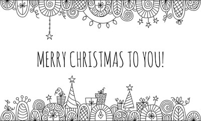 Merry Christmas to You with Hand Drawn Vector Doodle Border Black and White