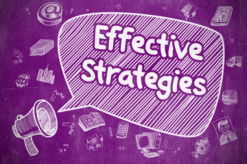 Effective Strategies - Business Concept on Speech Bubble.