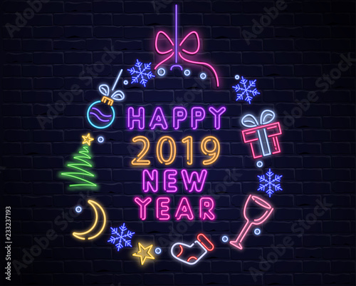 Happy New Year 2019 neon luminous poster with Christmas decorations on brick background.
