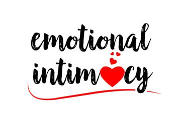 Obraz emotional intimacy word text typography design logo icon with red love heart - fototapety do salonu