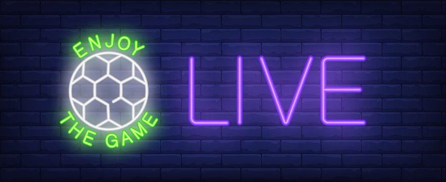 Enjoy game, live neon text with football. Sports pub and football advertisement design. Night bright neon sign, colorful billboard, light banner. Vector illustration in neon style.