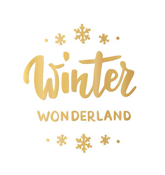 Winter wonderland card. Hand drawn lettering. For Christmas and New Year banners, posters, gift tags and labels.