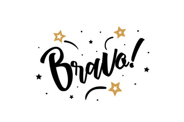 Bravo. Beautiful greeting card poster, calligraphy black text word golden star fireworks. Hand drawn, design elements. Handwritten modern brush lettering, white background isolated vector