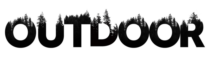 Outdoor word made from outdoor wilderness treetop lettering