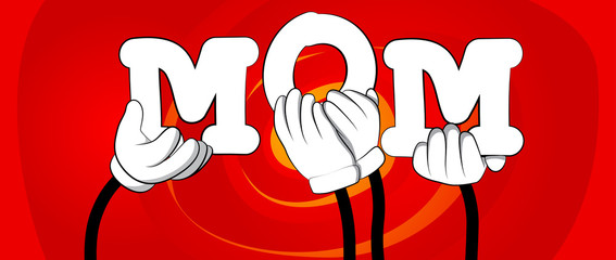 Diverse hands holding letters of the alphabet created the word Mom. Vector illustration.