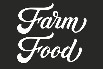 Hand drawn lettering Farm Food. Vector Ink illustration. Typography poster on black background. Organic, natural farm food design template for cards, invitations, prints etc.