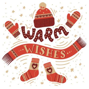 Warm wishes. Warm winter accessories.
