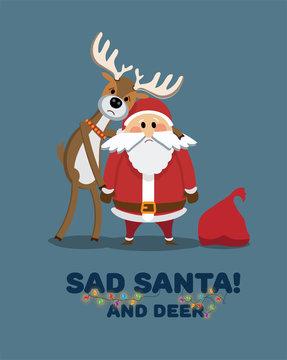 Christmas card. New Year's Eve. Sad Santa Claus and reindeer.Christmas Decorative Gerland. Sad Christmas.