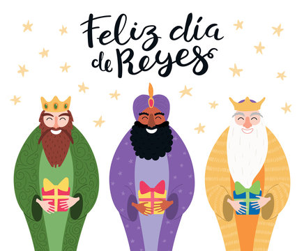 Hand drawn vector illustration of three kings with gifts, Spanish quote Feliz Dia de Reyes, Happy Kings Day. Isolated objects on white. Flat style design. Concept, element for Epiphany card, banner.