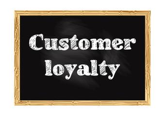 Customer loyalty blackboard notice Vector illustration for design