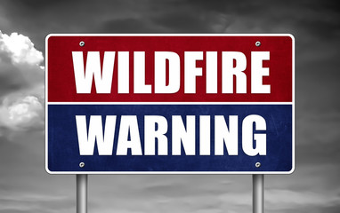 Wildfire Warning sign