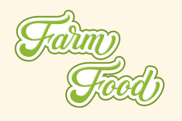 Hand drawn lettering Farm Food with outline and shadow. Vector Ink illustration. Typography poster on light background. Organic, natural design template for cards, invitations, prints etc.
