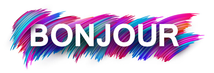 Hello sign or banner with colorful brush stroke design, French.