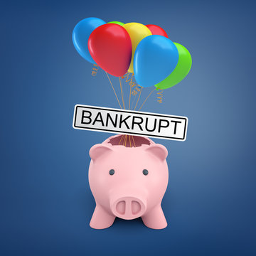 3d rendering of a broken piggy bank and a pack of air balloons with a Bankrupt sign.