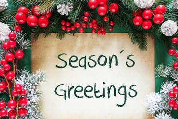 Christmas Decoration Like Fir Tree Branch, Text Seasons Greetings