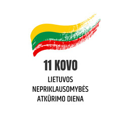 Lietuvos nepriklausomybes atkurimo diena. Banner for the Lithuanian independence day with flag and text on white background. Hand-drawn illustration.