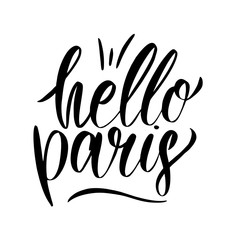 Hello Paris card. Hand drawn phrase Hello Paris in french. Black Ink illustration isolated on white background.