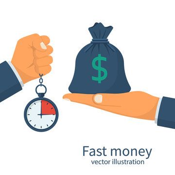 Fast money. Granting a loan in short time. Bag of money and stopwatch in hand. Quick simple credit. Business and finance services. Timely payment, financial solution. Vector illustration flat design.