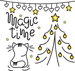 """Magic time"" - hand lettering. Vector illustration for New year, Christmas. Decorated Christmas tree, garland, cute cat"