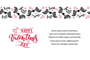 Happy Valentine's Day vector illustration. Handwritten lettering Valentines as logo, badge. Template for St. Valentine day card, invitation, party. Border with lettering love, heart and wings.