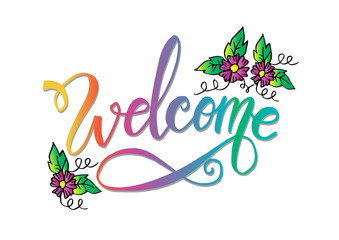 Welcome hand drawn lettering card background. Modern handmade calligraphy.