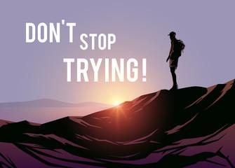 Don't stop trying! Vector illustraishion. Wanderlust.